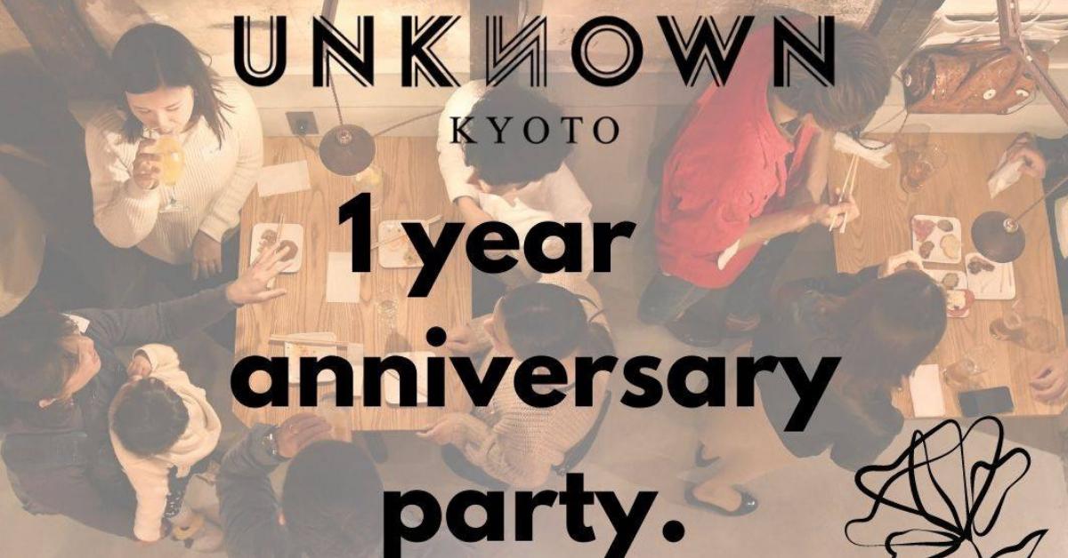 1周年記念UNKNOWN KYOTO感謝祭